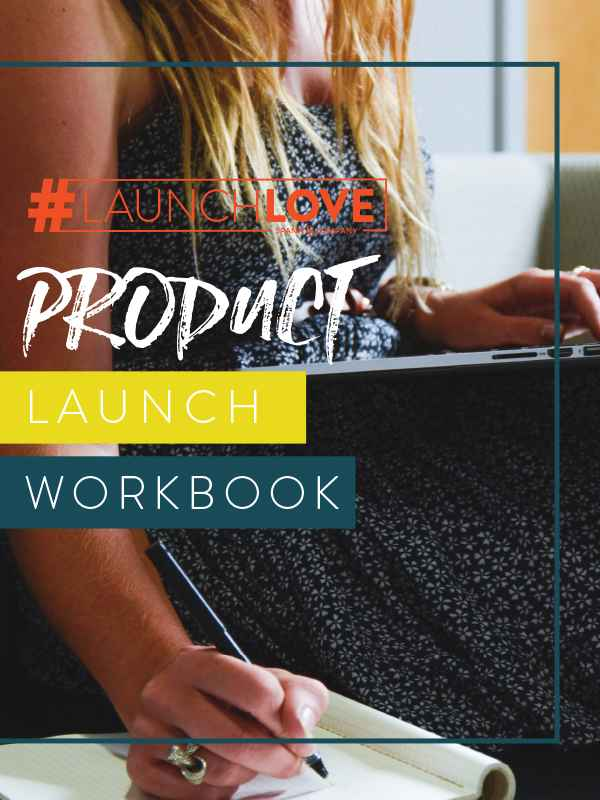 #LaunchLove Product Launch Workbook