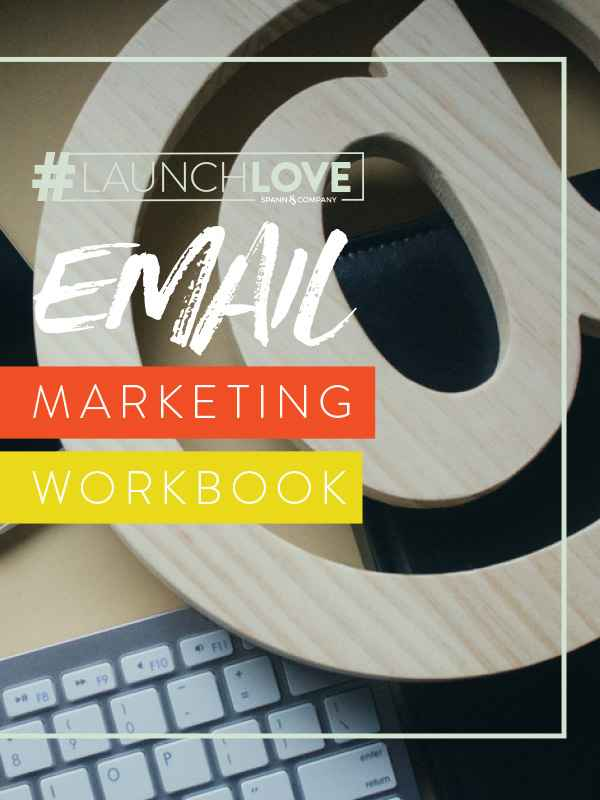 #LaunchLove Email Marketing Workbook