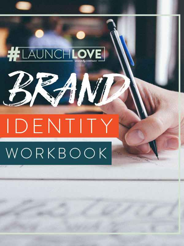 #LaunchLove Branding Workbook