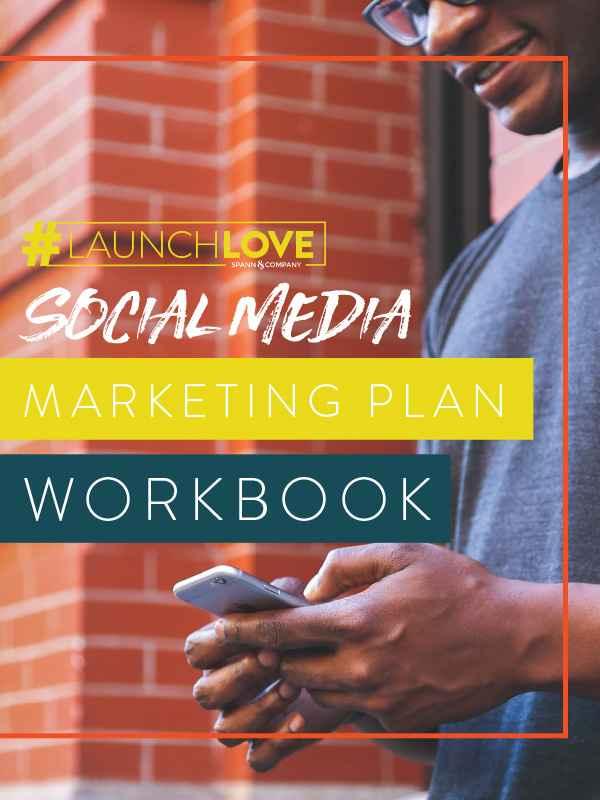 #LaunchLove Social Media Workbook