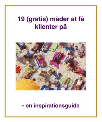 19 (gratis) måder at få klienter på