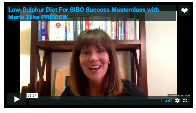 Low-Sulphur Diet For SIBO Success Masterclass with Maria Zilka