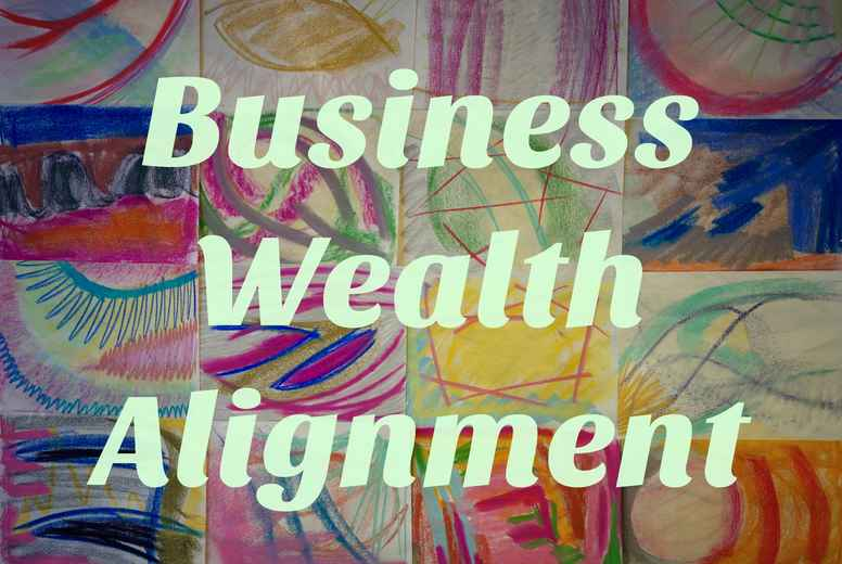 Business Wealth Alignment