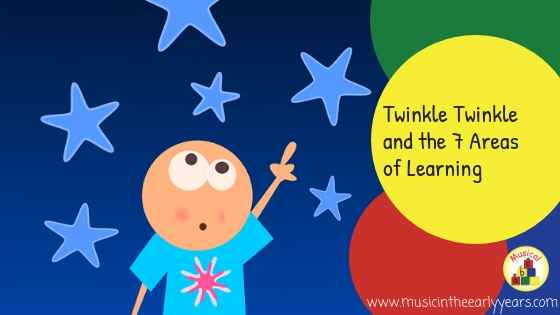 Twinkle twinkle and the 7 areas of learning.jpg
