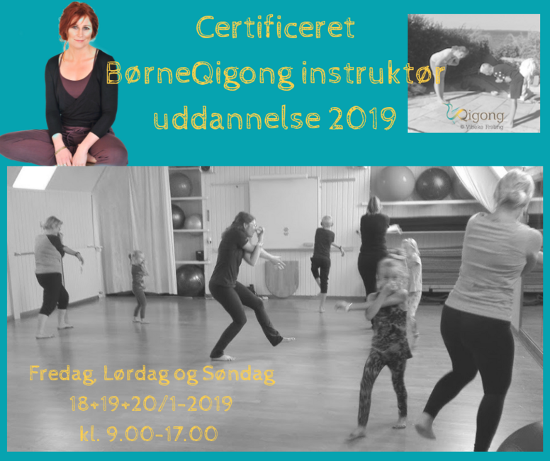 Certificeret BørneQigong Instruktøruddannelse 2019