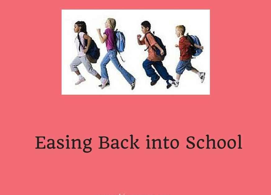 Easing Kids Back Into School