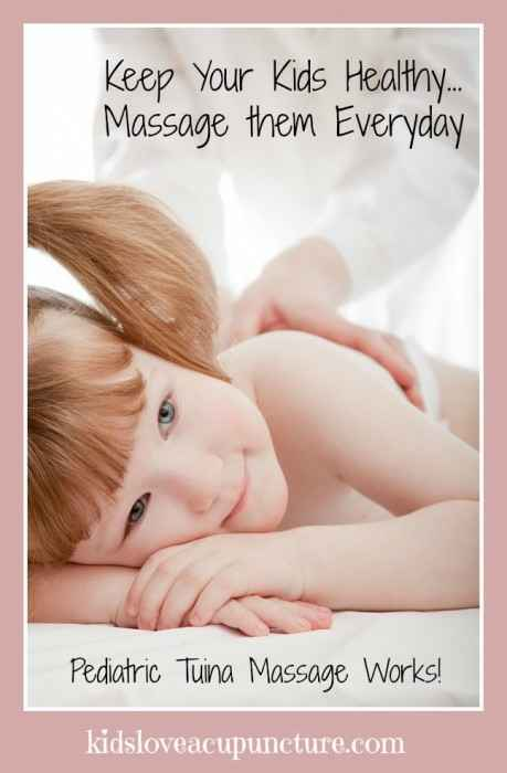 Pediatric-Tuina-Massage-Everyday-Will-Keep-Your-Kids-Well-459x700
