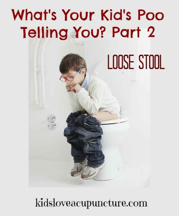 Whats-Your-Kids-Poo-Telling-You-Part-2-Loose-Stool-581x700