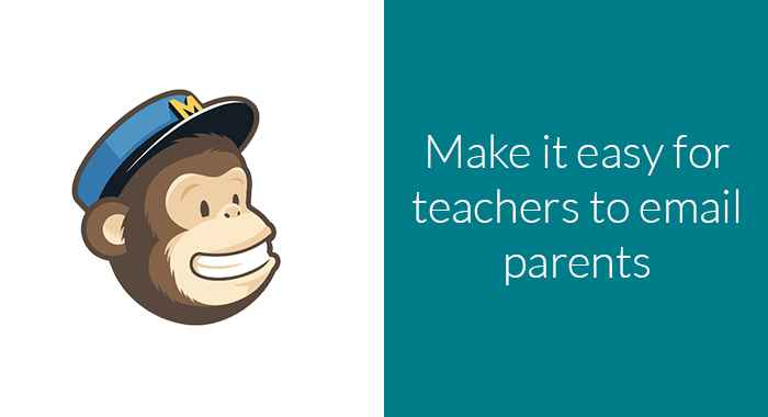 Make it easy for teachers to email parents