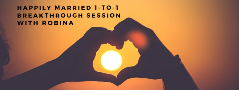 Happily Married 1-to-1 Breakthrough Session