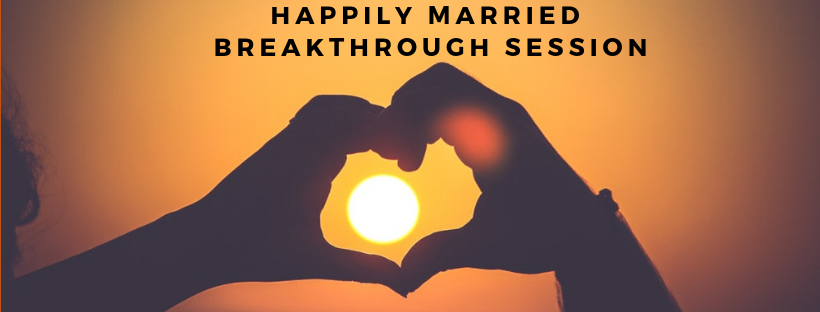 Happily Married Breakthrough session.png