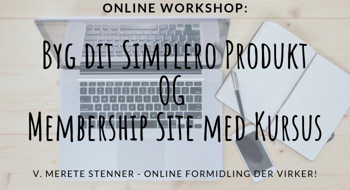 Online Workshop: Lav dit Simplero produkt og tilhørende membership site med kursus