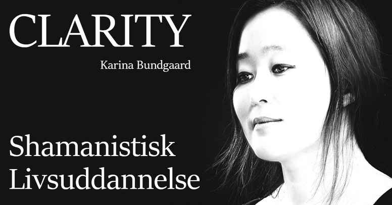 CLARITY - shamanistisk livsuddannelse