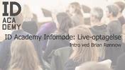 ID Academy Infoaften - Intro til ID Academy v. Brian Rønnow.mp4