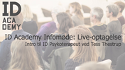 ID Academy Infoaften - Intro til ID Psykoterapeut v. Tess Thestrup.mp4