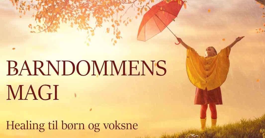 1051-barndommens-magi-spirituelt-terapiforloeb-med-healing-til-boern-og-voksne-karina-bundgaard-1200x628.jpg