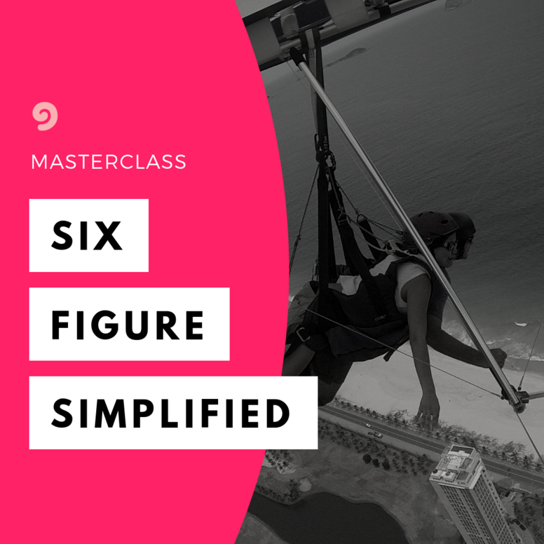 Six-Figure Simplified Masterclass