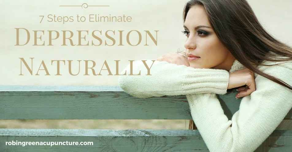 7 Steps to Eliminate Depression Naturally