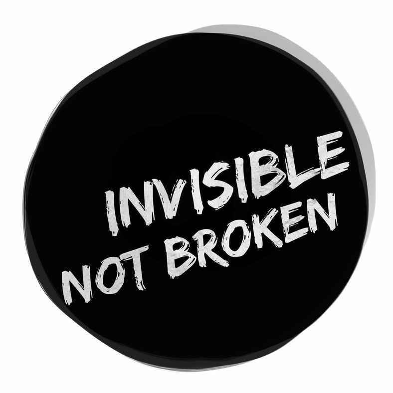 Invisible Not Broken - EmilyAnnPeterson.com