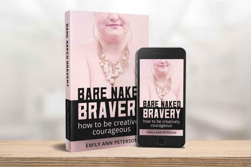 Bare Naked Bravery - EmilyAnnPeterson.com.jpg