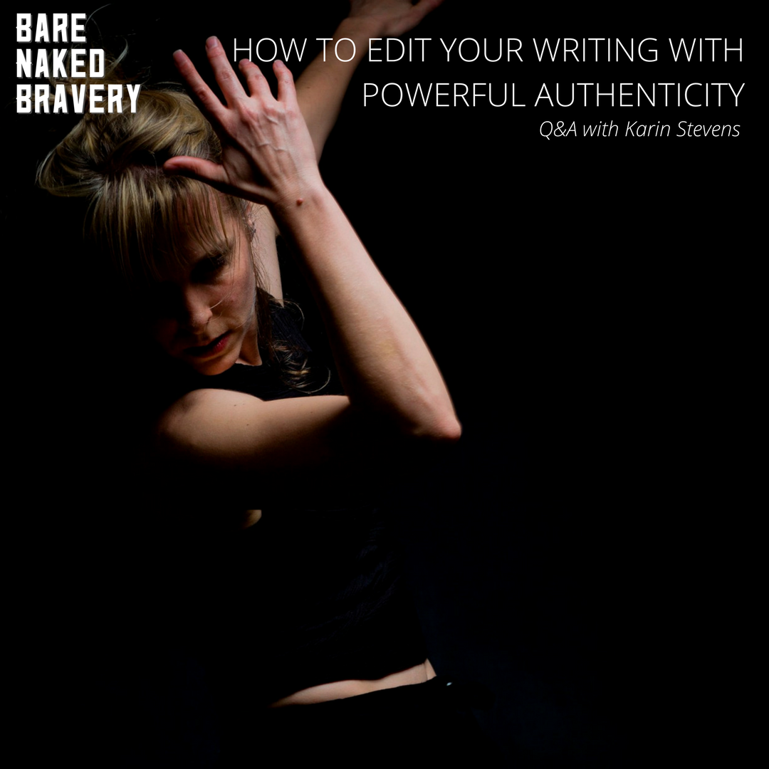 How_to_Edit_Your_Writing_with_Powerful_Authenticity_-_Q&A_with_Karin_Stevens_-_EmilyAnnPeterson.com.png