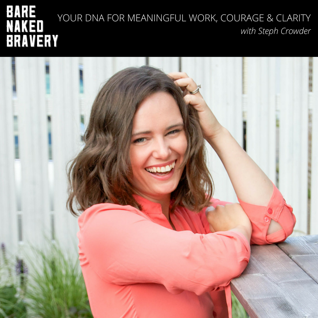 Your_DNA_for_Meaningful_Work,_Courage_and_Clarity_with_Steph_Crowder-_EmilyAnnPeterson.com.png.png