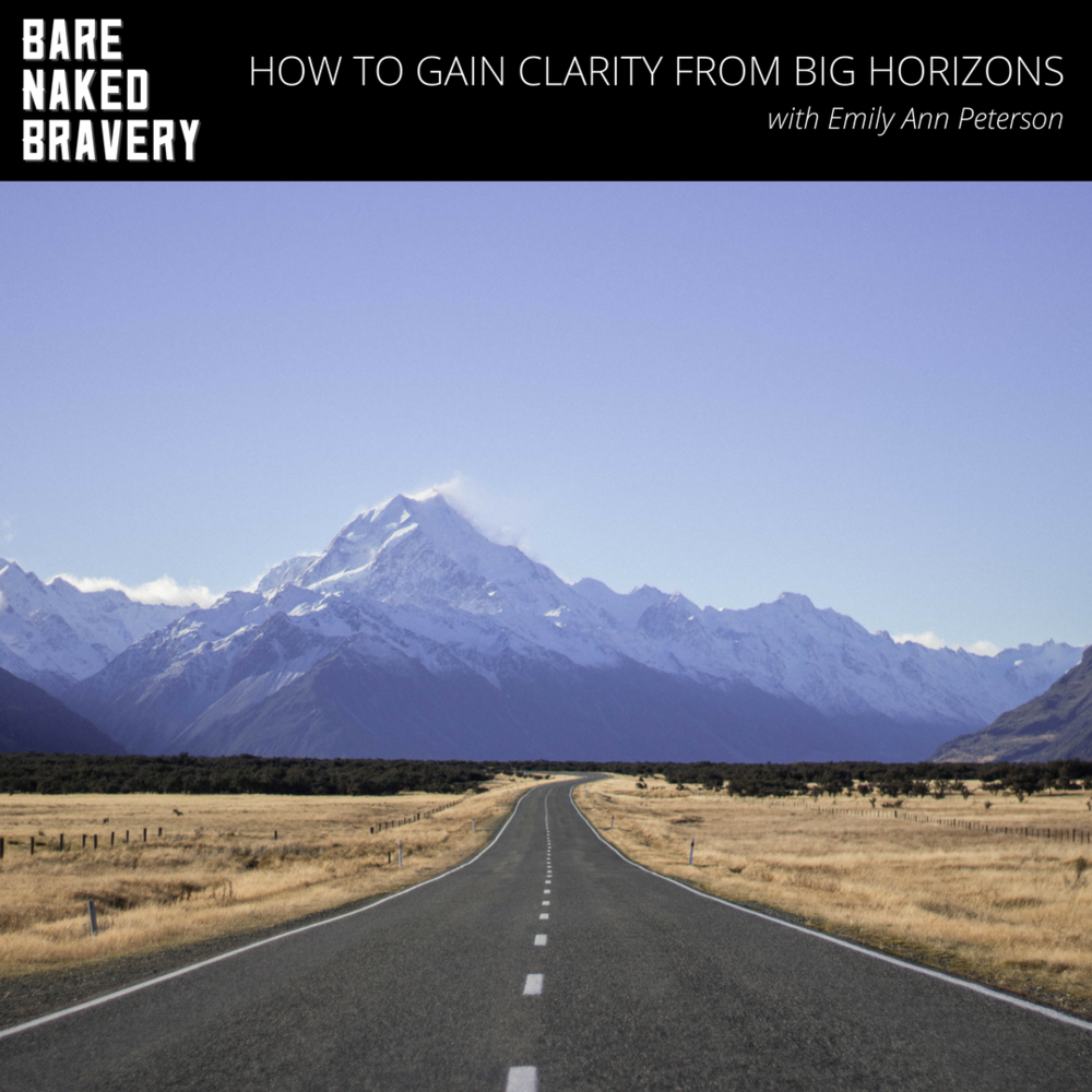How to gain clarity from big horizons.png