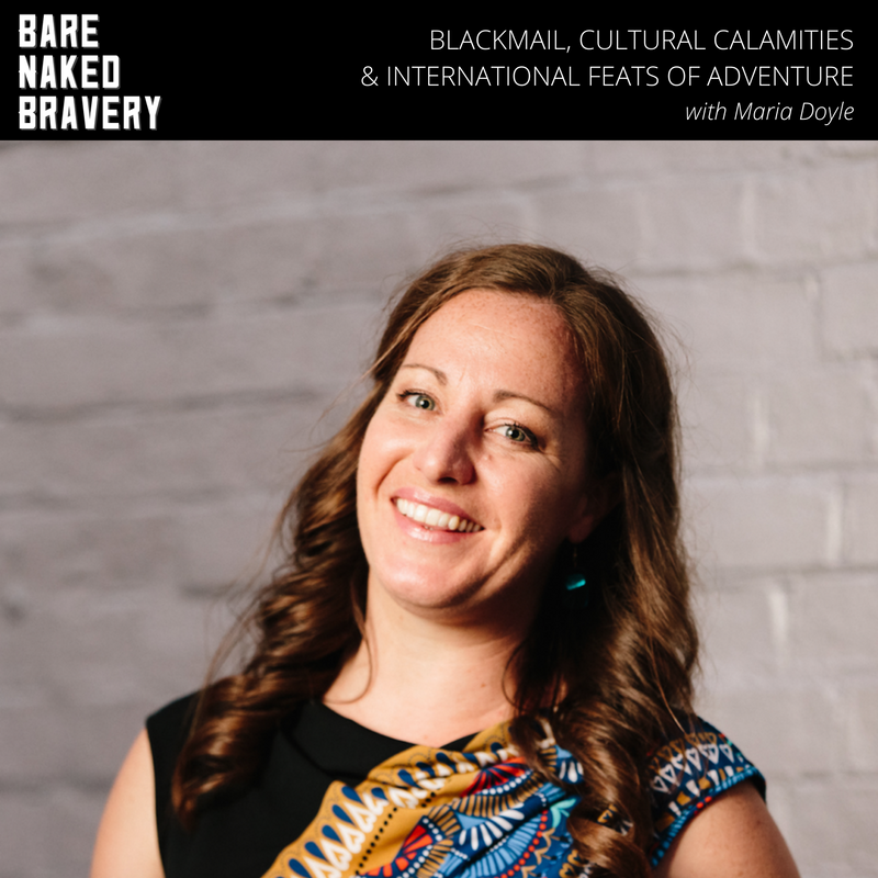 Blackmail, cultural calamities & international feats of adventure with Maria Doyle.png