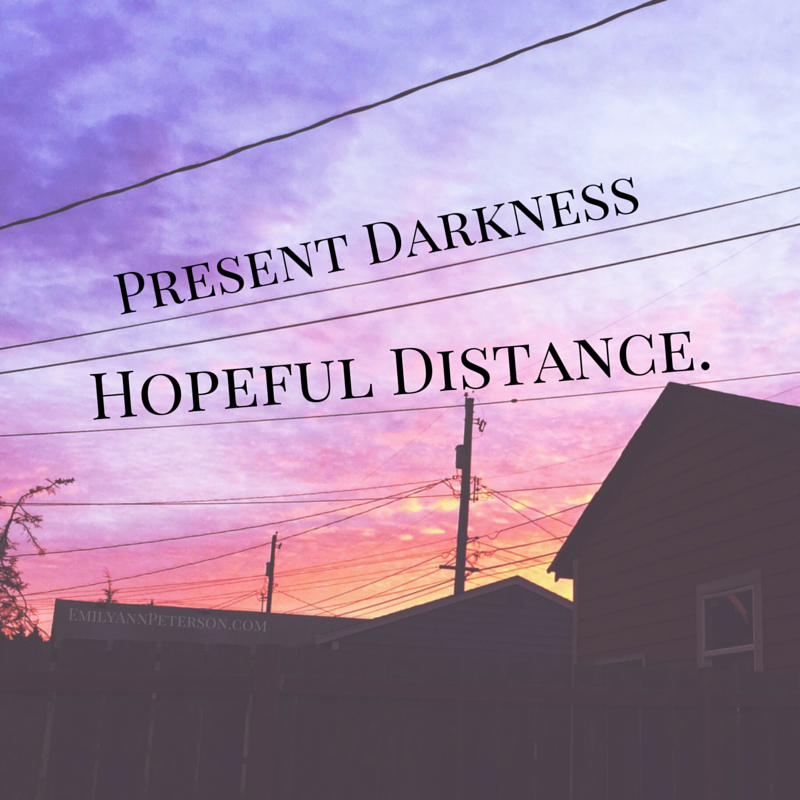 Present Darkness, Hopeful Distance.png