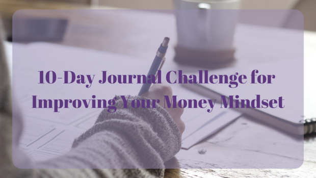 10-Day Journal Challenge for Improving Your Money Mindset.png