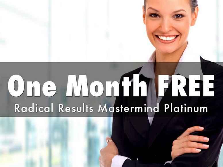 Radical Results Mastermind Platinum - One Month Free