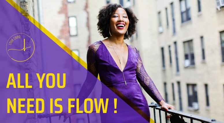 All you need is flow - par Lyvia Cairo
