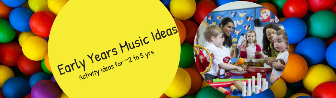 2880 Early Years Music Ideas 2 to 5.png
