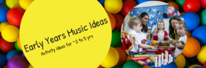 2880 Early Years Music Ideas 2 to 5 (1).png