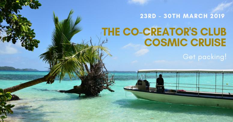 The Co-Creator's Club Cosmic Cruise