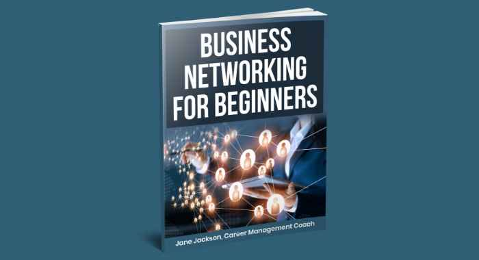 BUSINESS NETWORKING FOR BEGINNERS