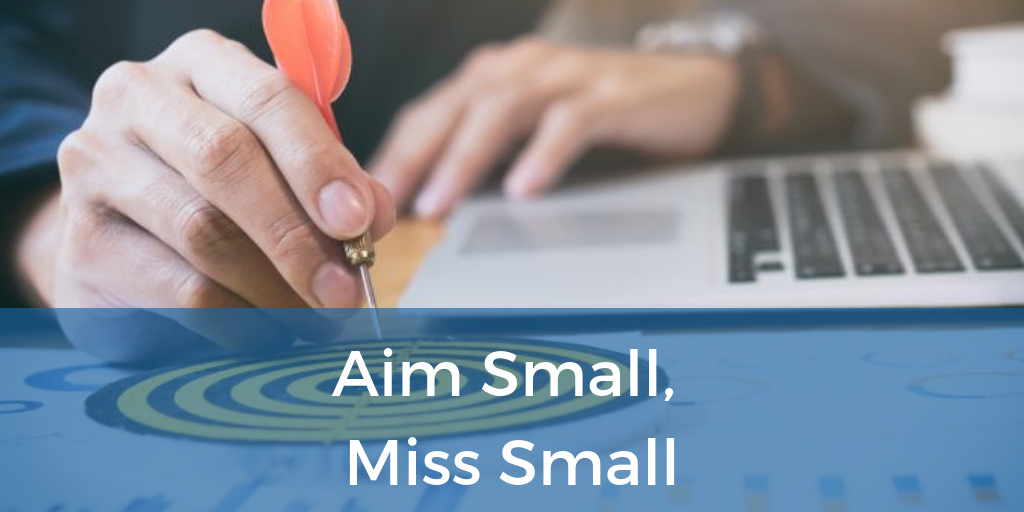 aim small miss small.png