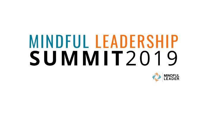 Mindful Leadership Summit 2019