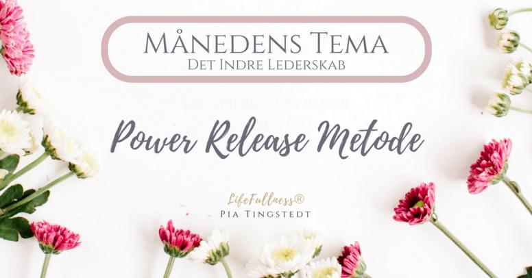 Power Release - hvad følelserne har til dig