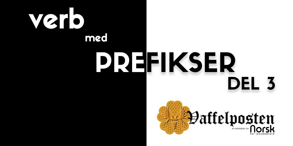 NFI-VP - Share pic - verb med prefikser DEL 3.png