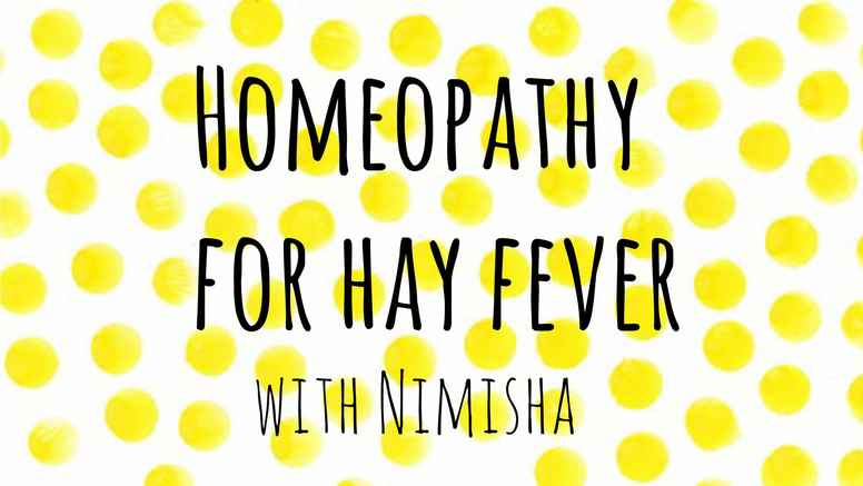 Homeopathy for Hayfever with Nimisha