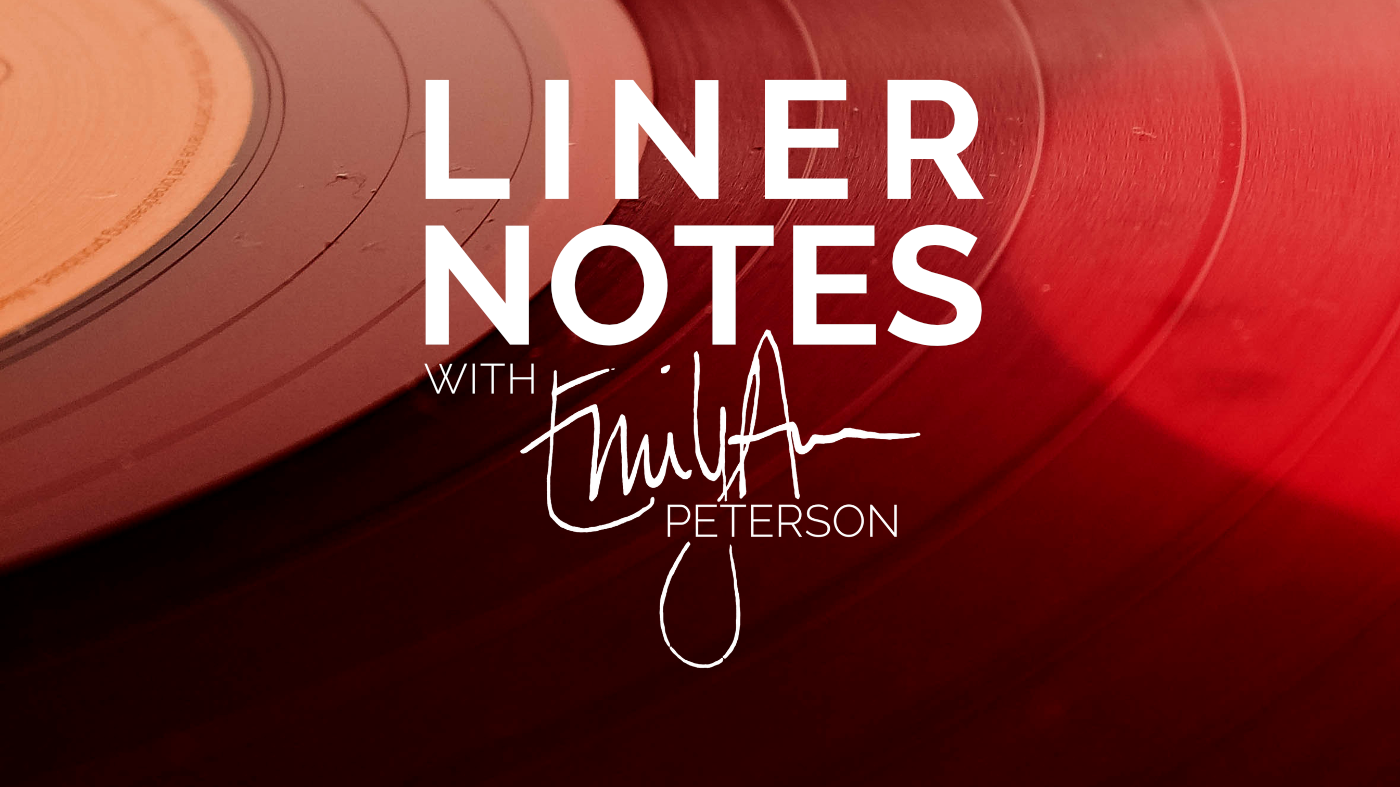 Liner Notes with Emily Ann Peterson - Youtube Thumbnail - EmilyAnnPeterson.com.png