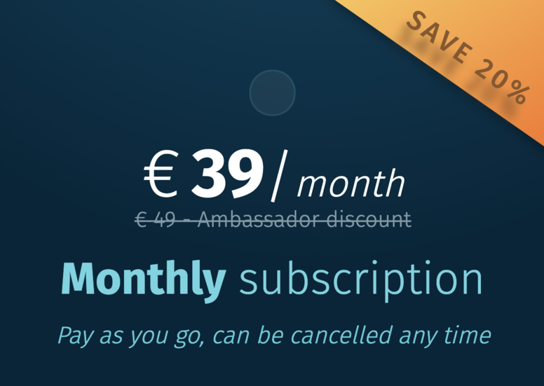 7 days free trial, then €39/month (save 20%)