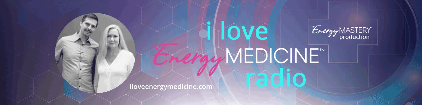 Web-Banner-I-love-energy-medicine-radio-e