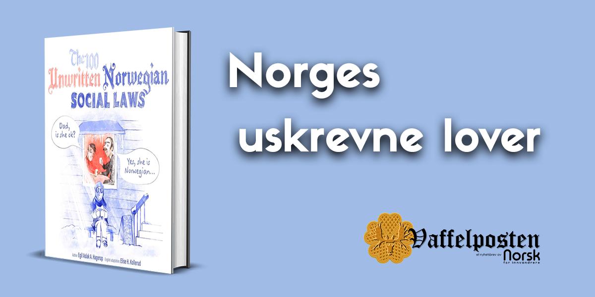 NFI-VP - Share pic - norges uskrevne lover.png