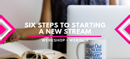 Webinar: Six Steps To Start A New Stream