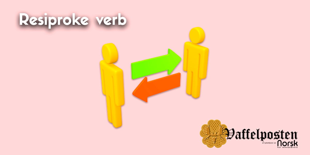 NFI-VP - Blog pic -resiproke verb