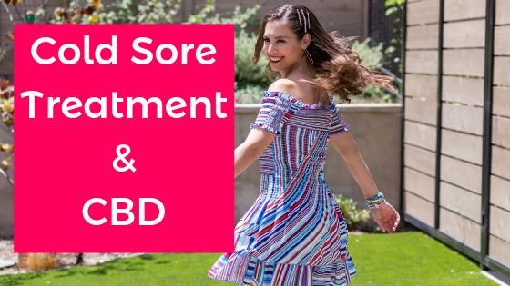 150_ Cold Sore Treatment & CBD - alexandra harbushka blog