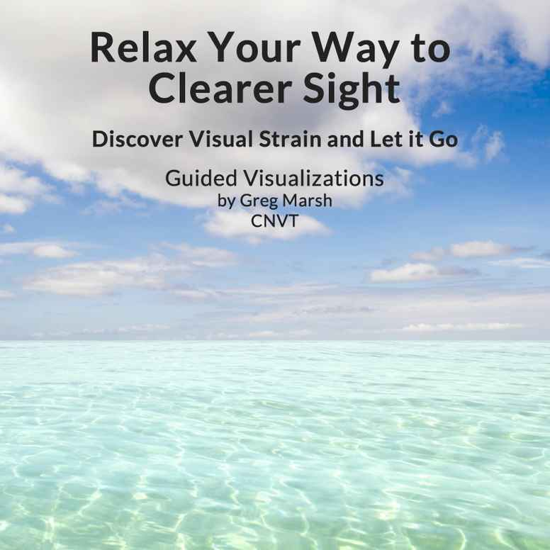 Relax Your Way to Clearer Sight