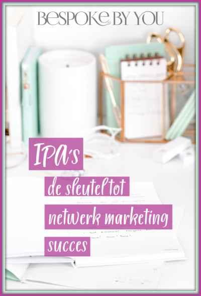 IPA's de sleutel tot netwerk marketing succes